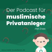 Halal investieren   Der Podcast für muslimische Privatanleger!