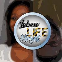 Leben Life Hayat