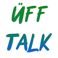 Üff Talk