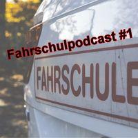 Fahrschulpodcast #1