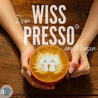 Wisspresso - Tierwissen am Morgen