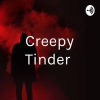Creepy Tinder