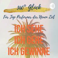360° GLÜCK für Top Performer der Neuen Zeit