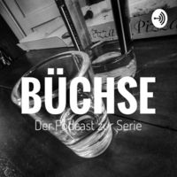 Büchse - Die Serie
