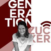 Generation Zucker