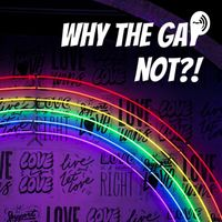 Why the gay not?!