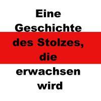 Eine Geschichte des Stolzes, die erwachsen wird (German Edition)