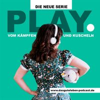 PLAY. Die Berührerin.