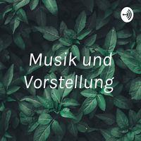 Musik und Vorstellung
