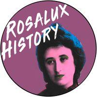 Rosalux History