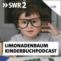 Limonadenbaum – Der SWR2 Kinderbuchpodcast