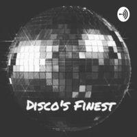 DISCO's FINEST