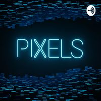 PIXELS Gametalk