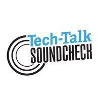 SOUNDCHECK Tech-Talk
