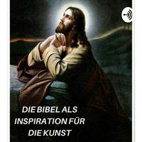 Die Bibel als Inspiration für die Kunst