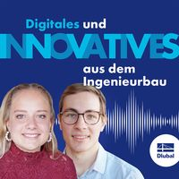 Dlubal Podcast: Digitales und Innovatives aus dem Ingenieurbau
