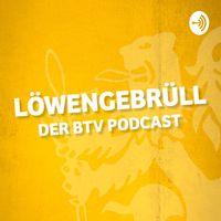 Löwengebrüll: Der BTV-Podcast