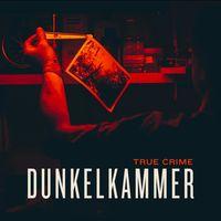 Dunkelkammer - Ein True Crime Podcast