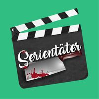 Serientäter - Der Serienpodcast