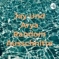 Jay Und Arya Random Ausschnitte
