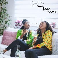 Blac Wine - Der Podcast