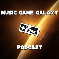 Music Game Galaxy - Video Game Podcast