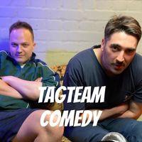 Tag Team Comedy