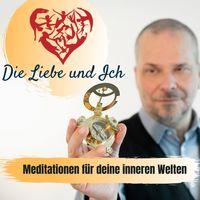 Meditationen für Deine Inneren Welten