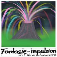 Fantasie-Impulsion