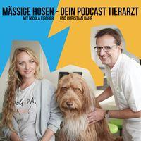 Mäßige Hosen - Dein Podcast-Tierarzt