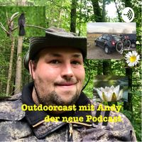 Outdoorcast mit Andy