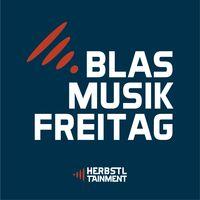 Blasmusikfreitag