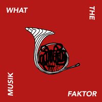 What the Faktor:Musik