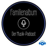 Familienalbum - der Musikpodcast