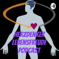 Herzdenker Lebensfreude Podcast