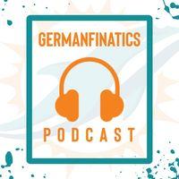 GermanFinatics Podcast