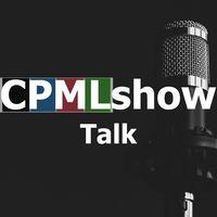 CPMLshow TALK