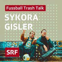 Sykora Gisler – der Fussball-Talk