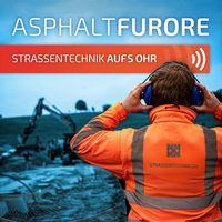Asphaltfurore - Strassentechnik aufs Ohr!