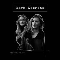 Dark Secrets - der True Crime Podcast aus der Welt der Stars