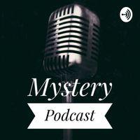 Mystery Podcast