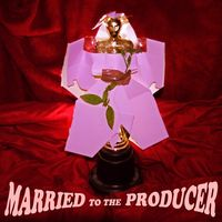 Married to the Producer