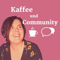 Kaffee und Community