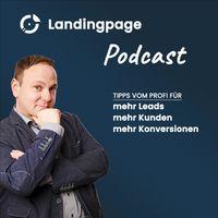 Der Landingpage Podcast - von David Odenthal • konversion.digital