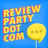 Review Party Dot Com