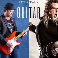 Let's talk guitar