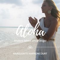 ALOHA - Anders leben ohne Angst