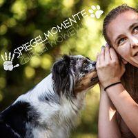 Spiegelmomente - Für Eltern und Hundehalter