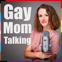 Gay Mom Talking, der queere Familien-Podcast
