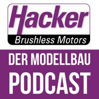 Der Modellbau-Podcast der Hacker Motor GmbH